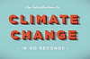 An introduction to climate change in 60 seconds by Royal Societry